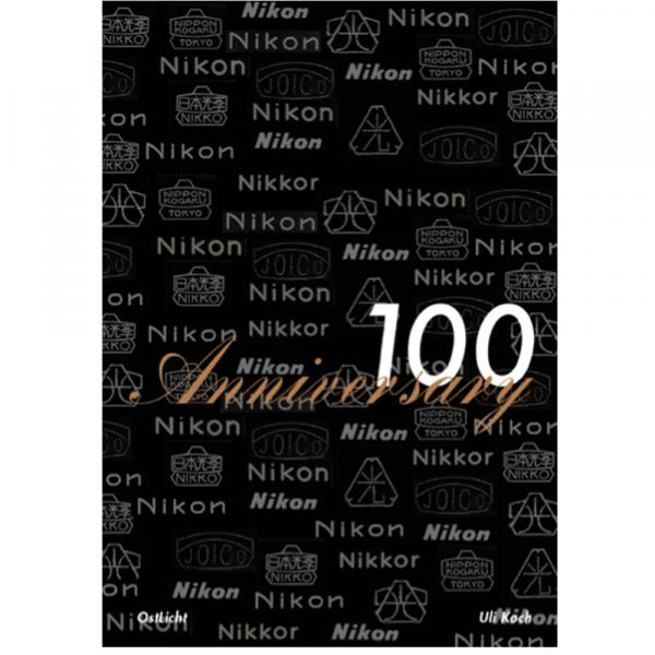 Nikon 100 anniversary book Uli Koch